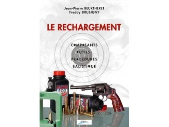 Le Rechargement Jean-Pierre Beurtheret / Freddy Drubigny